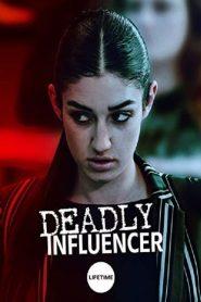 Deadly Influencer