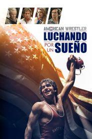 American Wrestler: Luchando Por Un Sueño
